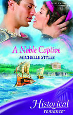 A Noble Captive (Historical Romance), Michelle Styles