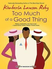 Reverend Curtis Black: Too Much of a Good Thing 2 by Kimberla Lawson Roby...
