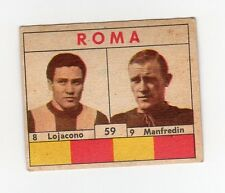 figurina CALCIATORI VAV 1961 numero 59 ROMA LOJACONO, MANFREDIN