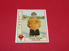 JEAN-MARC FURLAN STADE LAVALLOIS LAVAL RECUPERATION PANINI FOOTBALL 80 1979-1980