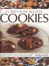 65 Best-Ever Recipes - Cookies : An Irresistible Collection of Classic Cookies …