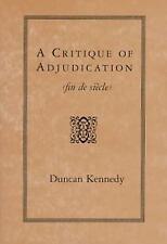 A Critique of Adjudication [fin de si�cle]