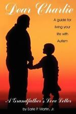 Dear Charlie - A Grandfather's Love Letter to his Grandson with Autism-ExLibrary