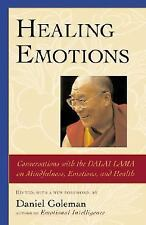 Healing Emotions : Conversations with the Dalai Lama on Mindfulness, Emotions,Ln