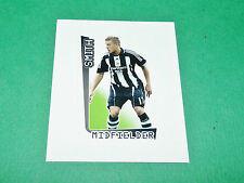 N°430 SMITH NEWCASTLE MERLIN PREMIER LEAGUE FOOTBALL 2007-2008 PANINI