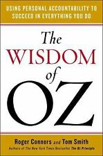 The Wisdom of Oz: Using Personal Accountability to Succeed in Everything You Do,