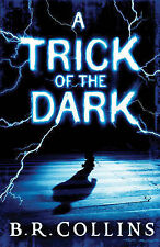 A Trick of the Dark, B. R. Collins, New Book