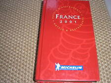 GUIDA MICHELIN FRANCE 2001 HOTELS & RESTAURANT