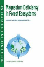 Magnesium Deficiency in Forest Ecosystems (Nutrients in Ecosystems)