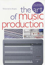 TheArt of Music Production by Burgess, Richard James ( Author ) ON Feb-11-2002,