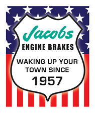 JACOBS ENGINE BRAKES WAKING UP YOUR TOWN SINCE 1957 STICKER  JACOBS STICKER