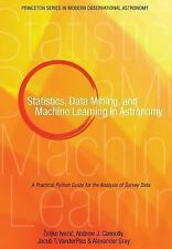 Statistics, Data Mining, and Machine Learning in Astronomy: A Practical Python G
