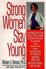 Strong Women Stay Young by Sarah Wernick and Miriam E. Nelson (1997, Hardcover)