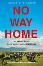 No Way Home: The Decline of the World's Great Animal Migrations-ExLibrary