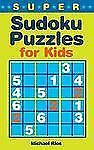 Super Sudoku Puzzles for Kids