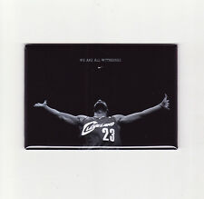 LEBRON JAMES / WE ARE ALL WITNESSES - POSTER MAGNET (nike cleveland cavaliers)
