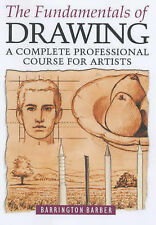 The Fundamentals of Drawing: A Complete Professional Course for-ExLibrary