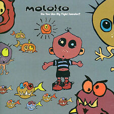 MOLOKO Do You Like My Tight Sweater? CD BRAND NEW