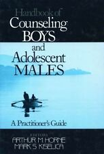 Handbook of Counseling Boys and Adolescent Males: A Practitioner's Gui-ExLibrary