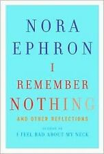 """""""I REMEMBER NOTHING AND OTHER REFLECTIONS"""" BOOK BY NORA EPHRON"""