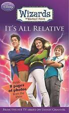 Disney Wizards Fiction: It's All Relative Bk. 1 (Wizards of Waverly Place) Book
