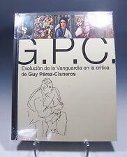 Evolucion de la Vanguardia en la Critica de Guy-Perez Cisneros Cuban Art Book