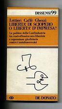 Lettieri-Caffè-Ghezzi#LIBERTÀ DI SCIOPERO O LIBERTÀ D'IMPRESA?#De Donato 1979
