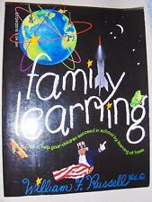 Book FAMILY LEARNING by Wm Russell Makes Learning at Home FUN