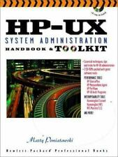 Hp-Ux System Administration Handbook and Toolkit (Hewlett-Packard Professional B