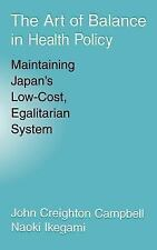 The Art of Balance in Health Policy: Maintaining Japan's Low-Cost, Egalitarian S