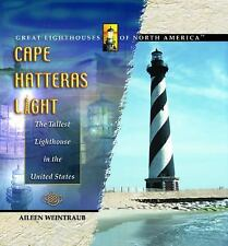 Cape Hatteras Light: The Tallest Lighthouse in the United States (Great Lighthou