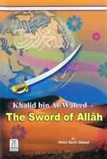 Khalid Bin Al Waleed: The Sword Of Allah (PB)