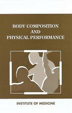 Body Composition and Physical Performance: Applications for the Military Service