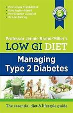 Low GI Diet: Managing Type 2 Diabetes ~  Dr. Jennie Brand-Miller~ NEW