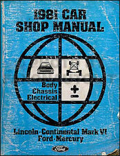 1981 Lincoln Town Car Mark VI Shop Manual Body Chassis Electrical Repair Service