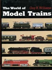 Williams, Guy R. THE WORLD OF MODEL TRAINS  Hardback BOOK