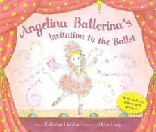 Angelina Ballerina's Invitation to the Ballet with Poster and Other