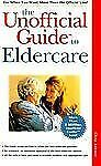 BRAND NEW The Unofficial Guide to Eldercare WP15209