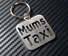 MUMS TAXI Mum Mummy Car Cab Cabbie Driver Mothers Day Keyring Keychain Gift