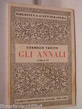 GLI ANNALI Libro II Cornelio Tacito Piero Gilardi Signorelli 1955 latino Libro
