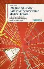 Integrating Device Data into the Electronic Medical Record: A Develope-ExLibrary