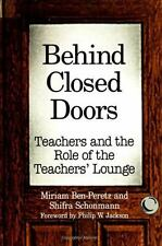 Behind Closed Doors: Teachers and the Role of the Teachers' Lounge