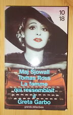 GRANDS DETECTIVES 10 18 LA FEMME QUI RESSEMBLAIT A GRETA GARBO SJOWALL 1993