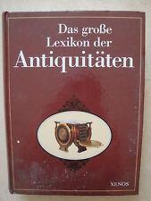 Das große Lexikon der Antiquitäten.