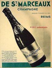 PUBLICITE CHAMPAGNE ST MARCEAUX & C° REIMS BOUTEILLE DE 1933 FRENCH AD PUB