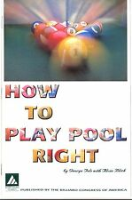 How to Play Pool Right Billiards Instructional Book