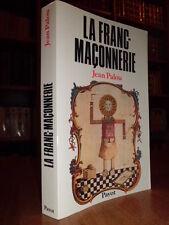 La Franc-Maçonnerie - Jean Palou  1984