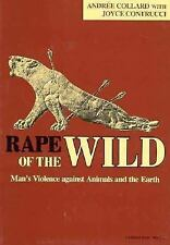 Rape of the Wild: Man's Violence Against Animals and the Earth