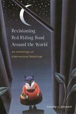Revisioning Red Riding Hood around the World: An Anthology of-ExLibrary
