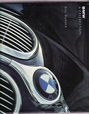BMW : A CELEBRATION - ERIC DYMOCK   FIRST EDITION   B.M.W.    dw